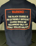 Load image into Gallery viewer, Bethpage Black Warning Sign displayed on back of navy short sleeve tee