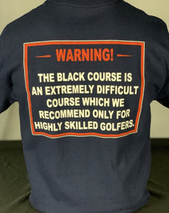 Bethpage Black Warning Sign displayed on back of navy short sleeve tee