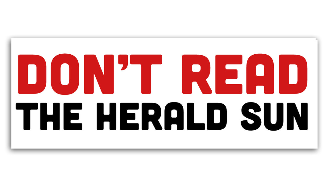 'Don't Read the Herald Sun' Stickers