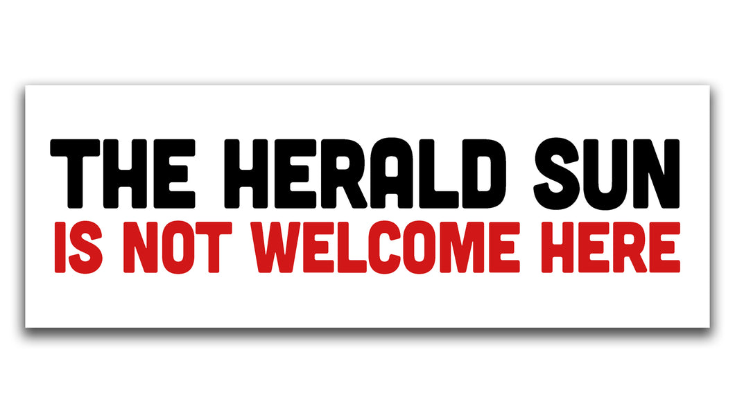 'The Herald Sun is Not Welcome Here' Stickers