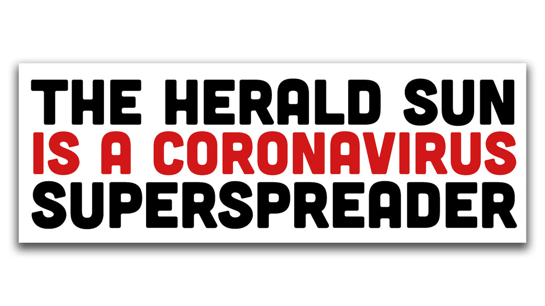 'The Herald Sun is a Coronavirus Superspreader' Stickers
