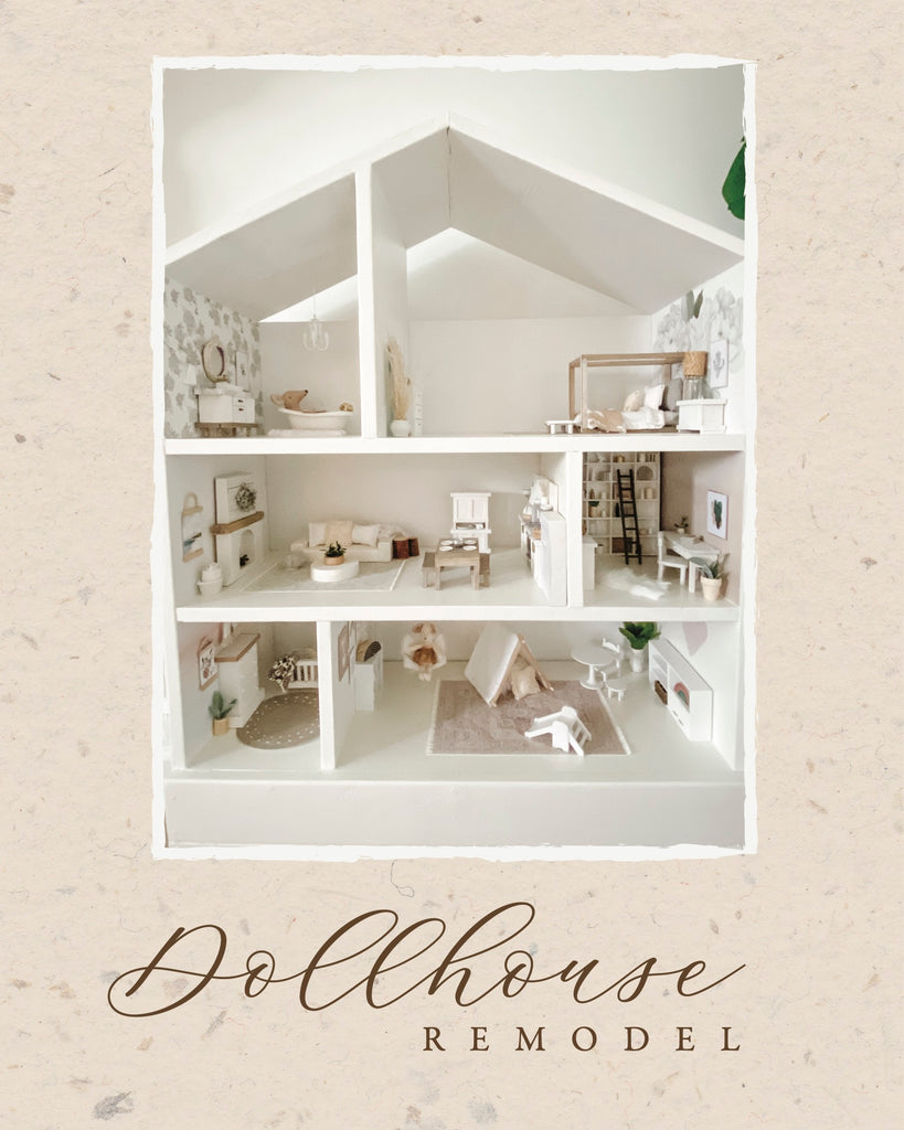 Light & Airy Dollhouse Remodel