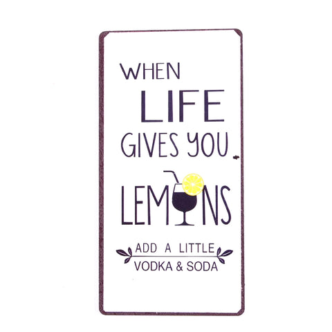 Magnet - When life gives you lemons...