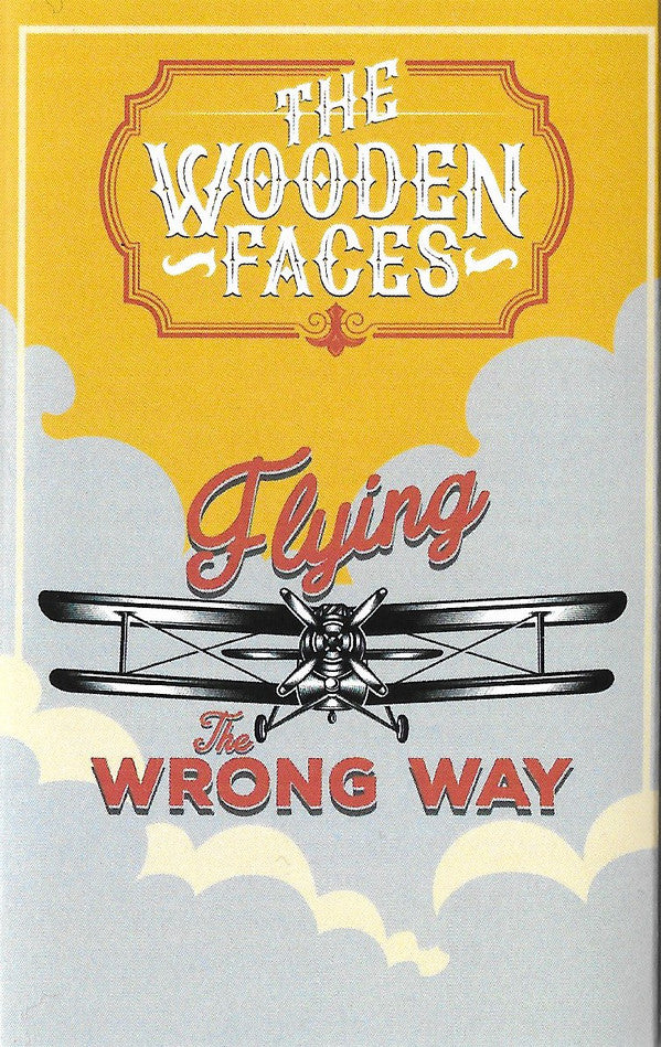 The Wooden Faces : Flying The Wrong Way (Cass, Album)