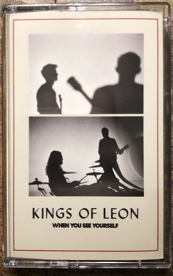 Kings Of Leon : When You See Yourself (Cass, Album)