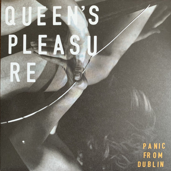 "Queen's Pleasure : Panic From Dublin (7"", EP)"