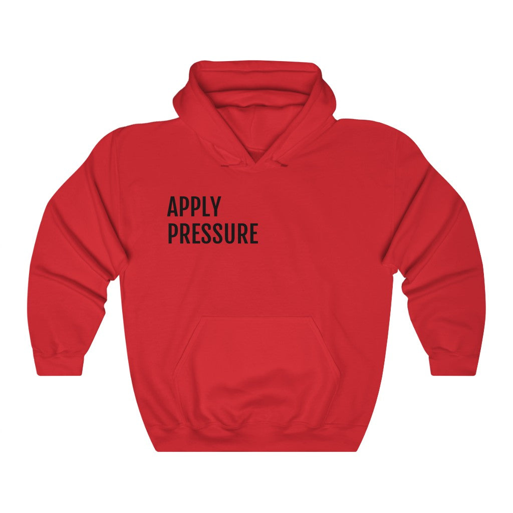 Apply Pressure™ Hooded Sweatshirt