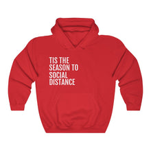Load image into Gallery viewer, Tis the Season to Social Distance - Unisex Heavy Blend™ Hooded Sweatshirt