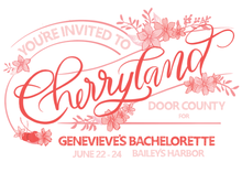 Load image into Gallery viewer, Cherryland Door County Bachelorette Party Invitation