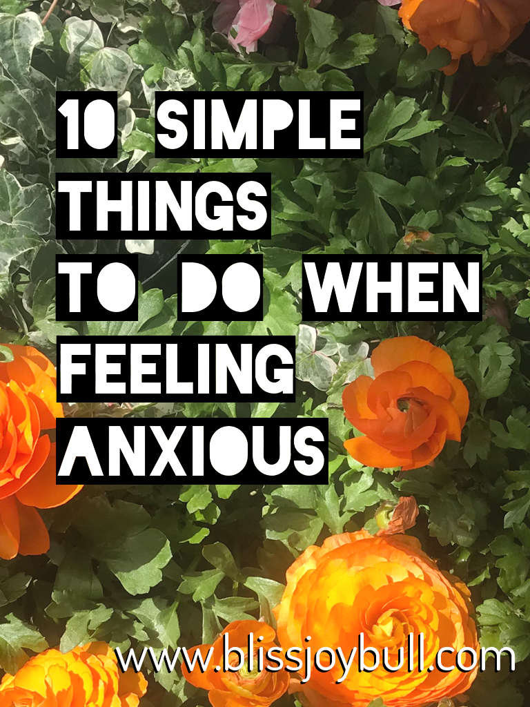10 Simple Things To Do When You're Feeling Anxious