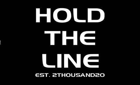 Hold The Line Flag