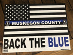 MUSKEGON COUNTY YARD SIGN