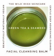 Facial Cleansing Balm Green Tea & Seaweed - TheWildIrishSkincare