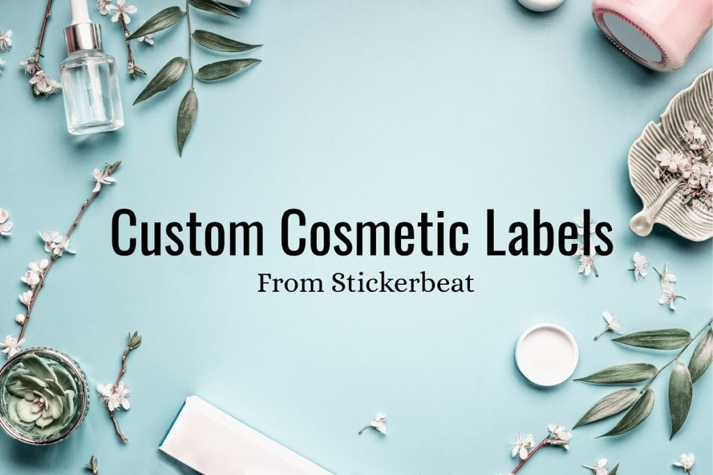Custom Cosmetic Labels from Stickerbeat