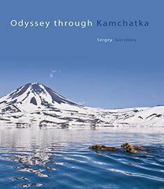 Odyssey through Kamchatka - kirja