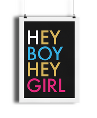 Hey Boy Hey Girl Giclée Print