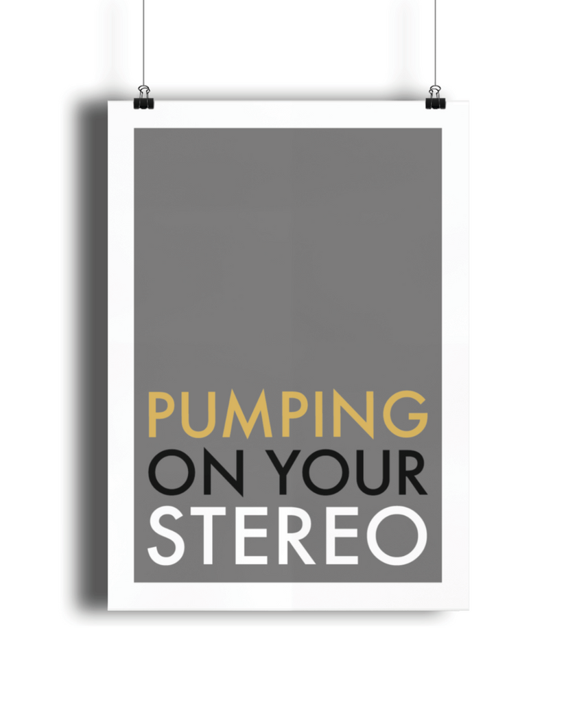Pumping on Your Stereo Giclée Print