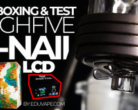 High Five LCD Enail Kit Unboxing & Review Video