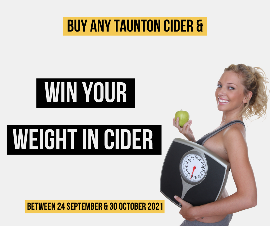 Win Your Weight in Taunton Cider