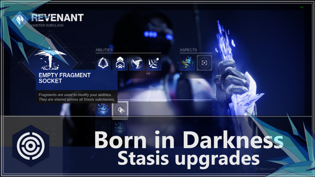 Born in Darkness: Stasis Upgrades