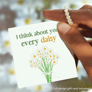I THINK ABOUT YOU EVERY DAISY RING