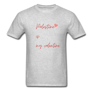 Palestine is my Valentine Unisex T-Shirt - heather gray