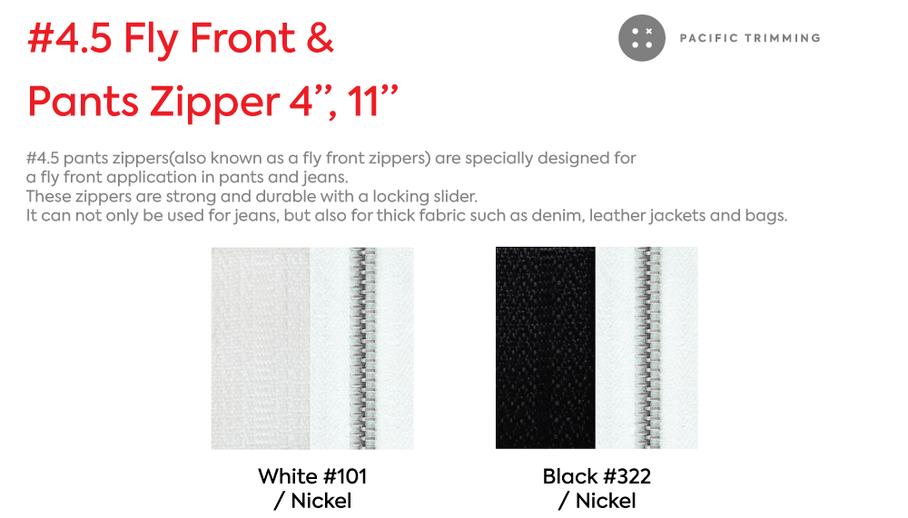 #4.5 Fly Front and Pants Zipper 4 Inch 11 Inch