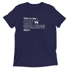 "Load image into Gallery viewer, ""This is My Cat Walking Shirt"" T-Shirt - 14 Colors"