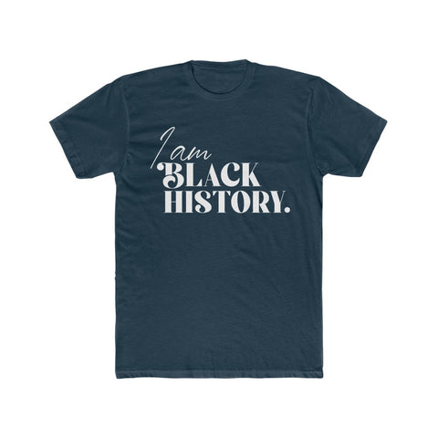 I am Black History | Unisex Cotton Tee