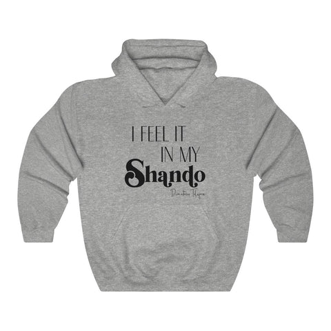 I Feel It  |  Hoodie Sweatshirt