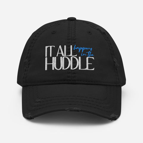 In the Huddle | Distressed Dad Hat