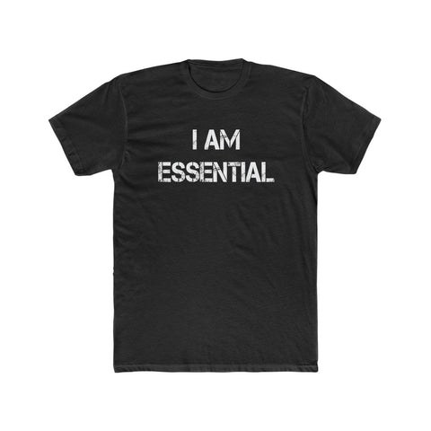 I am Essential | Cotton Tee