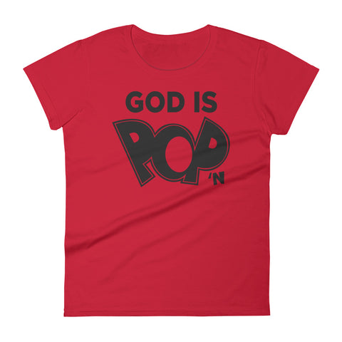 God is Pop'n  |  Women's Cotton Tee
