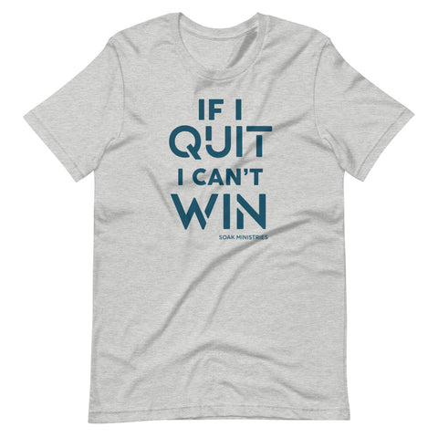 If I quit - Soak Ministries | Unisex Cotton Tee