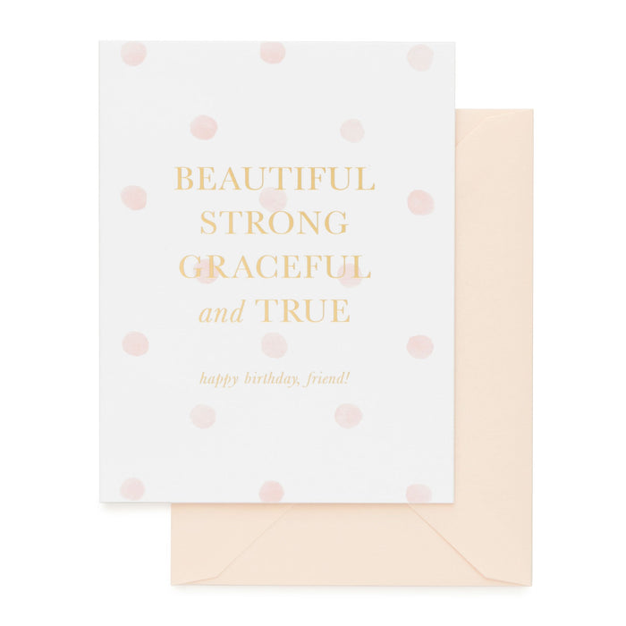Beautiful, Strong, Graceful, and True Card