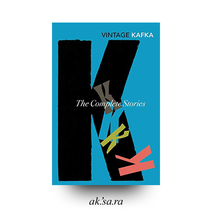The Complete Short Stories of Franz Kafka - Franz Kafka