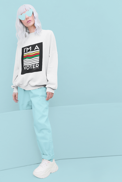 I'm A Voter Sweatshirt