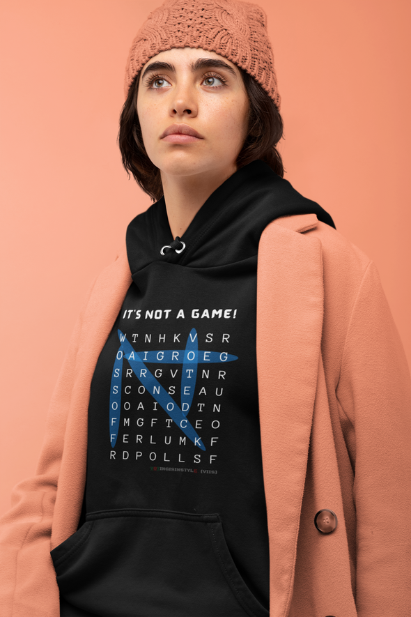 It's Not A Game Hoodie