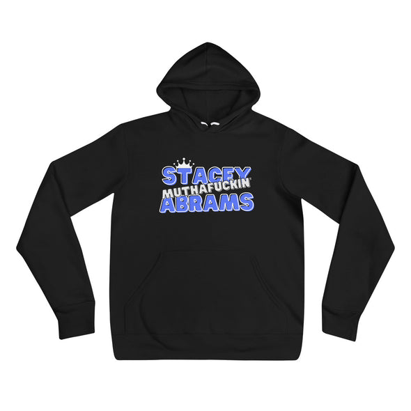 Stacey Abrams (Muthafuckin') Hoodie