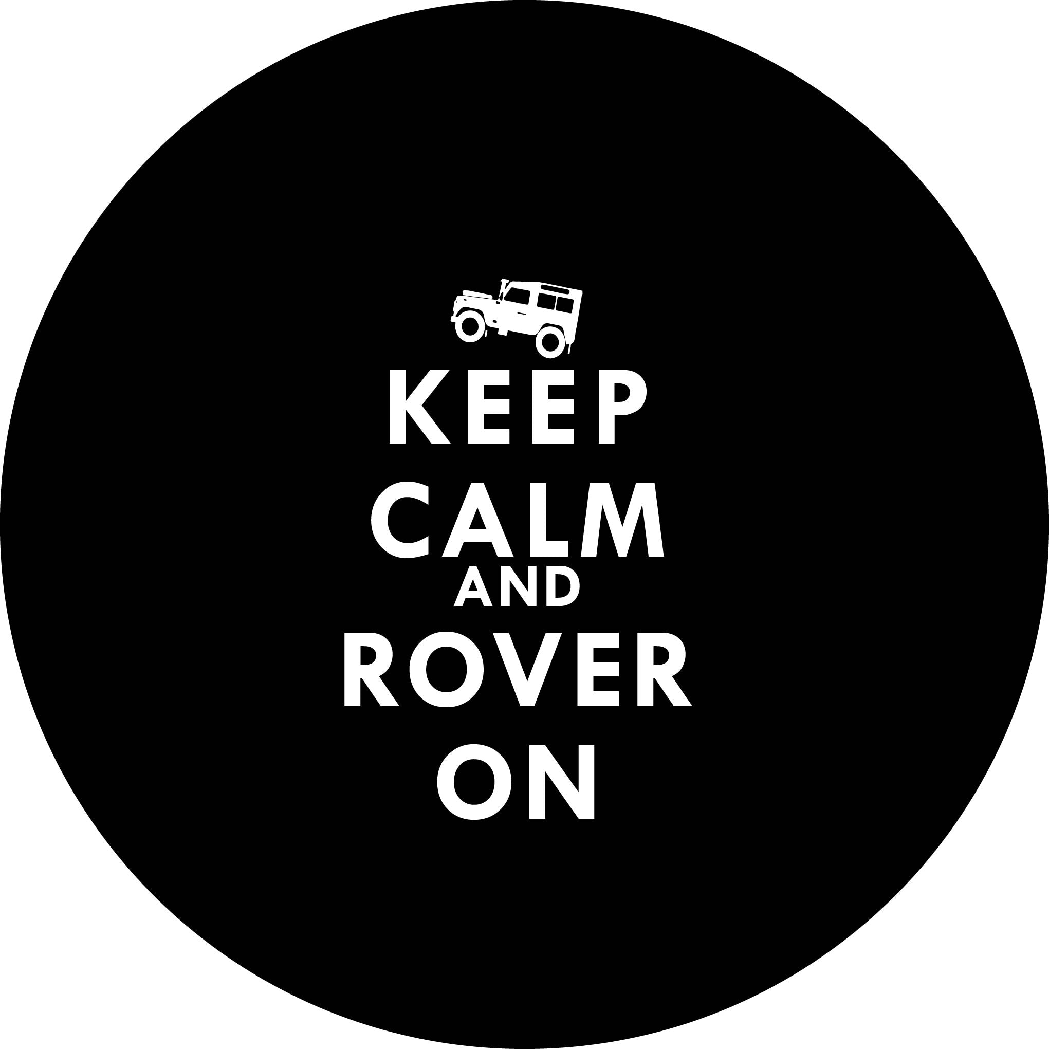 Keep Calm And Rover On Yazılı Stepne Kılıfı