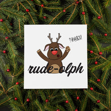 Load image into Gallery viewer, Rude-olph Christmas Card