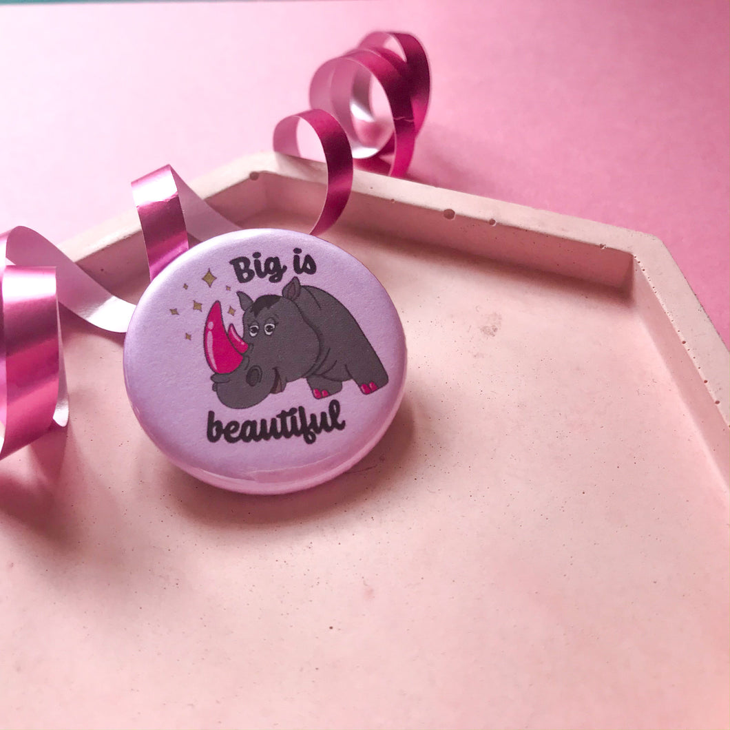 Big is Beautiful Badge