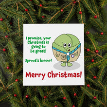Load image into Gallery viewer, Sprout's Honour Christmas Card