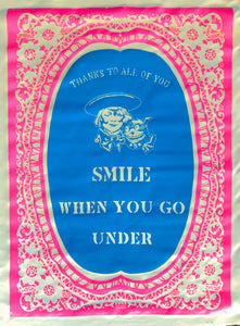William Kent: SMILE WHEN YOU GO UNDER