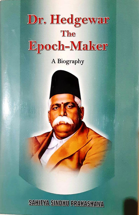 Doctor Hedgewar the Epoch-Maker / डॉक्टर हेडगेवार युग-निर्माता