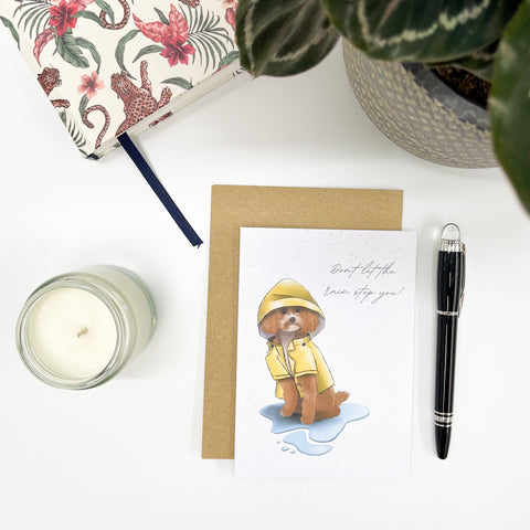 Don't let the rain stop you | Card