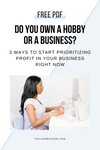 3 Ways To Start Prioritizing Profit In Your Business Right Now