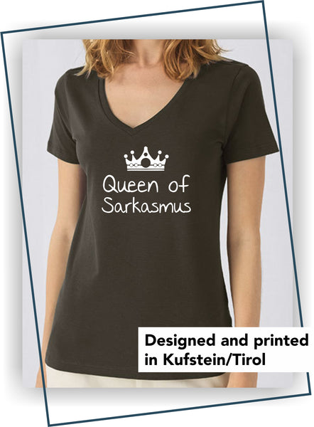 "Damen T-Shirt ""Queen of Sarkasmus"""