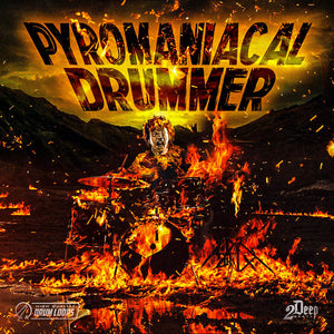 Pyromanical Drummer
