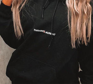 This Ain't Laurent Women's Embroidered Hoodie Hoodie Out The Purse UK